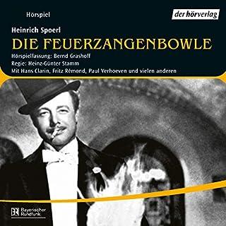 Die Feuerzangenbowle                   Autor:                                                                                                                                 Heinrich Spoerl                               Sprecher:                                                                                                                                 Hans Clarin,                                                                                        Paul Verhoeven,                                                                                        Fritz Rémond                      Spieldauer: 1 Std. und 22 Min.     30 Bewertungen     Gesamt 4,5