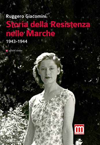 Storia della Resistenza nelle Marche (1943-1944)