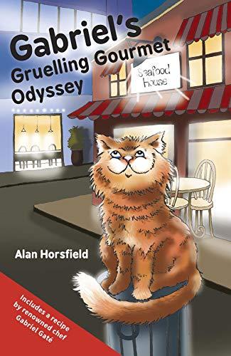 Gabriel's Gruelling Gourmet Odyssey (English Edition)
