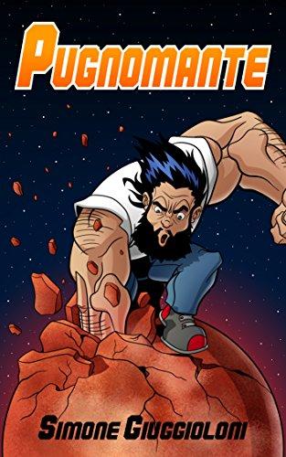 Pugnomante (Italian Edition)