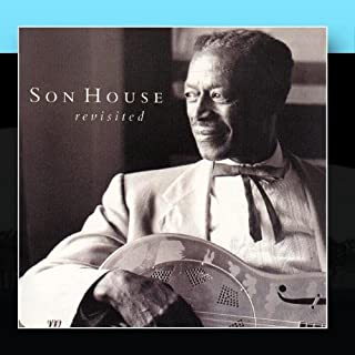 Son House Revisited Vol. 1