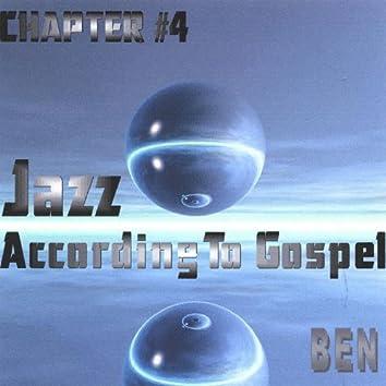 Jazz According to Gospel Chapter 4