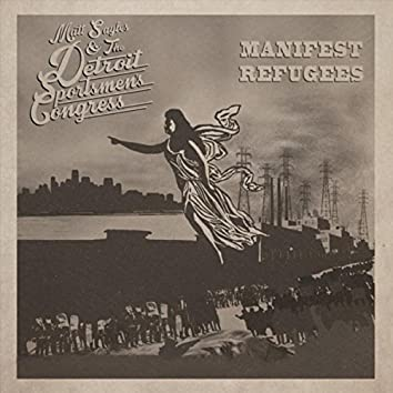 Manifest Refugees