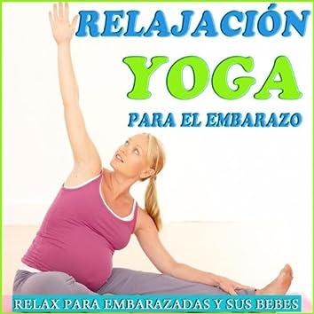 Relajación Yoga Para el Embarazo. Relax Para Embarazadas y Sus Bebes