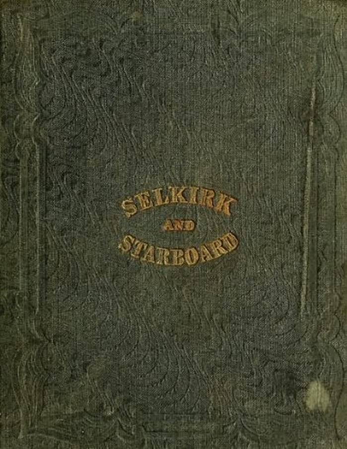 自然公園ピンチ恩赦SELKIRK AND STARBOARD (English Edition)