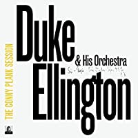 Conny Plank Session by DUKE & HIS ORCHESTRA ELLINGTON (2015-07-15)