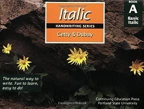 Italic Handwriting Series Book A 3rd by Barbara Getty, Inga Dubay (1994) Paperback