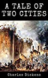 A Tale of Two Cities: (Annotated version) (English Edition)
