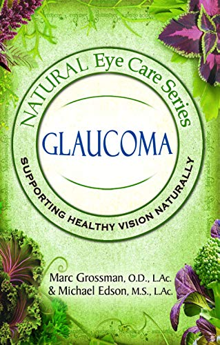 51Cue84N09L - Natural Eye Care Series: Glaucoma