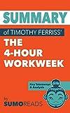 Summary of Timothy Ferriss' The 4-Hour Workweek: Key Takeaways & Analysis