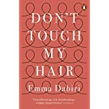 Don't Touch My Hair (English Edition)