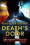 Death's Door (Jesse Yates/Palm Court Detectives Book 1) (English Edition)