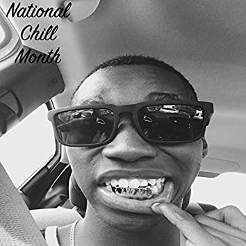 National Chill Month
