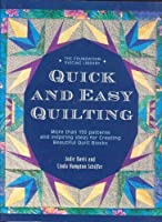 Quick and easy quilting: More than 150 patterns and inspiring ideas for creating beautiful quilt blocks (The Jodie Davis needle arts school) 1567999506 Book Cover