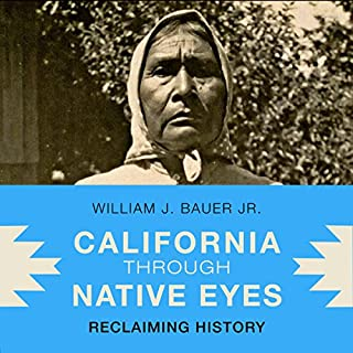 California Through Native Eyes: Reclaiming History audiobook cover art