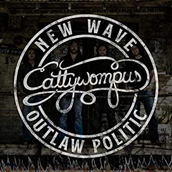 New Wave Outlaw Politic