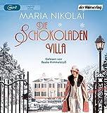 'Die Schokoladenvilla: Roman (Die...' von 'Maria Nikolai'