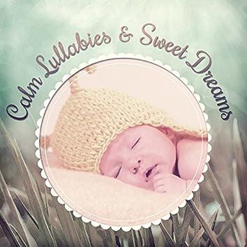 Calm Lullabies & Sweet Dreams – Music to Pillow, Lullabies for Baby, Songs to Bed, Quiet Lullabies for Children
