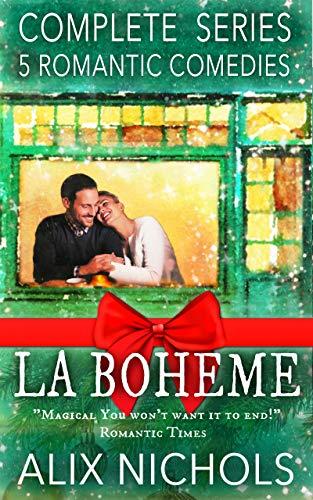 La Bohème - A Complete Series Box Set: 5 Romantic Comedies (English Edition)