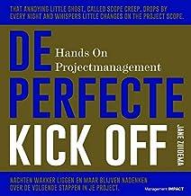 De perfecte kick off: hands on projectmanagement