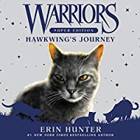 Hawkwing's Journey (Warriors Super Edition)
