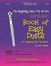 The Beginning Band Fun Book's FUNsembles: Book of Easy Duets (Flute): for Beginning Band Students