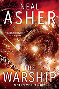 The Warship: The Rise of Jain 2 (Rise of the Jain) by [Neal Asher]