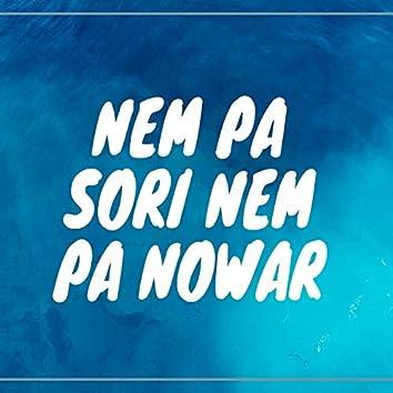 Nem Pa Sori Nem Pa Nowar
