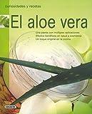 Aloe Vera Una Planta Con(Curiosidades Y Recetas)