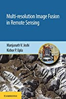 Multi-resolution Image Fusion in Remote Sensing Front Cover