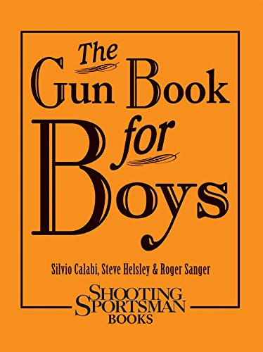 The Gun Book for Boys (English Edition)
