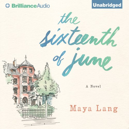 The Sixteenth of June audiobook cover art