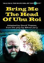 Bring Me The Head Of Ubu Roi (English Edition)
