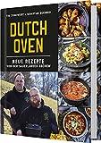 Dutch Oven: Neue Rezepte von der Sauerländer BBCrew. Das Outdoor-Kochbuch für echte Kerle. Das perfekte Geschenk für Männer