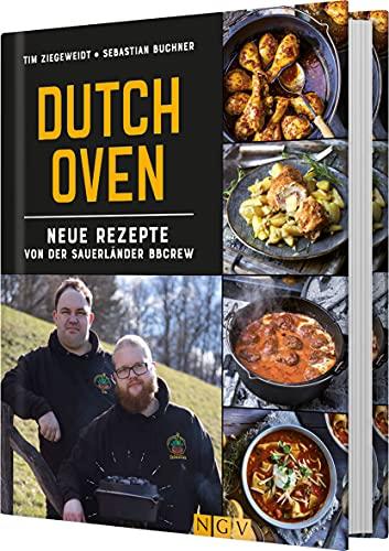 Dutch Oven: Neue Rezepte von der...
