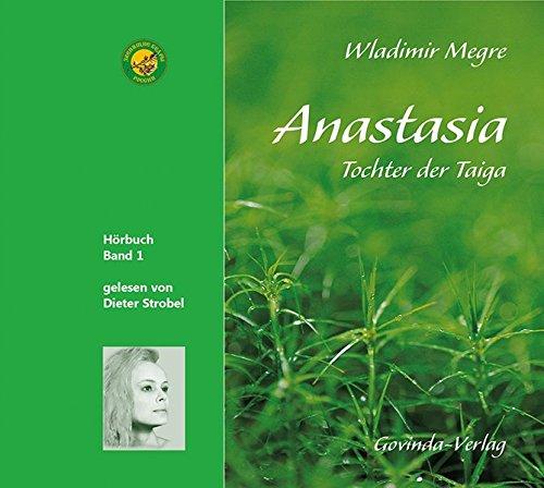 Anastasia, Tochter der Taiga (CD): Band 1