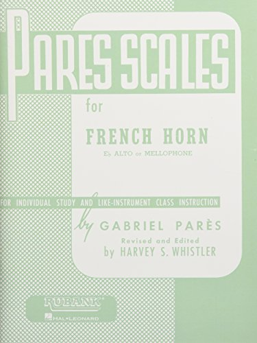 Pares Scales - French Horn in F or E-flat and Mellophone