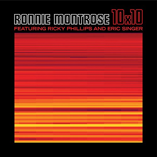 Ronnie Montrose, Ricky Phillip - 10X10