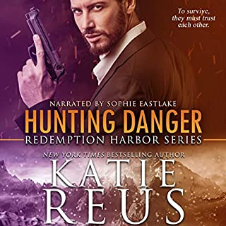 Hunting Danger     Redemption Harbor Series, Book 5              By:                                                                                                                                 Katie Reus                               Narrated by:                                                                                                                                 Sophie Eastlake                      Length: 5 hrs and 16 mins     63 ratings     Overall 4.7