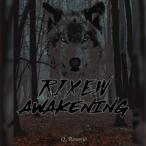 Rixew Awakening audiobook cover art
