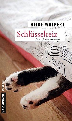 Schlüsselreiz: Kriminalroman (Kriminalromane im GMEINER-Verlag): Kater Socke ermittelt