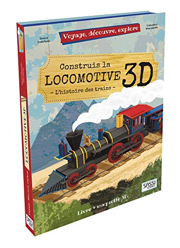 Construis la locomotive 3D - L'histoire des trains