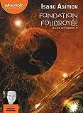 Fondation foudroyée - Livre audio 2 CD MP3