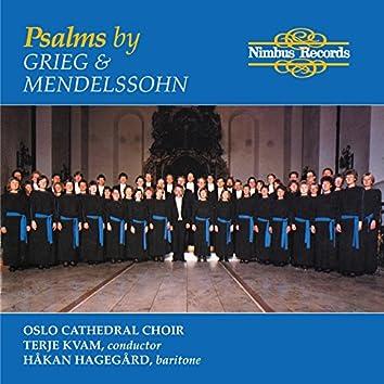 Mendelssohn & Grieg: Psalms