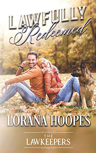 Lawfully Redeemed: A K-9 Lawkeeper Romance