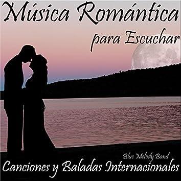 Música Romántica para Escuchar: Canciones y Baladas Internacionales