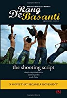 Rang De Basanti the Shooting Script