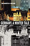 Germany. A Winter Tale (Bilingual: Deutschland. Ein Wintermaerchen) (German and English Edition)