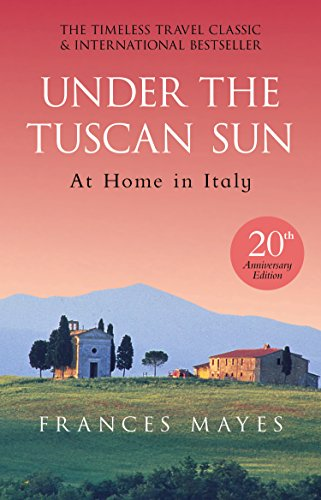 Under The Tuscan Sun: Anniversary Edition [Lingua inglese] [Lingua Inglese]