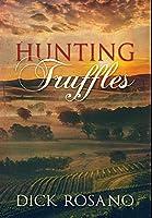 Hunting Truffles: Premium Hardcover Edition